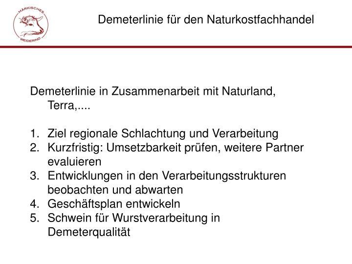 Demeterlinie für den Naturkostfachhandel