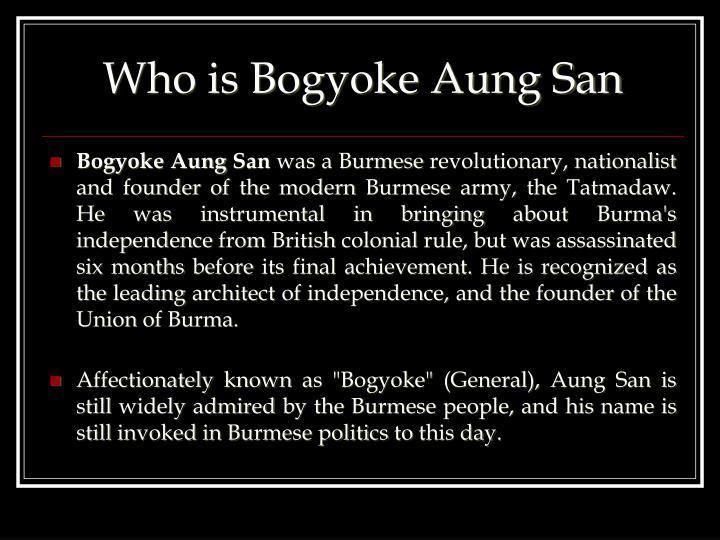 Who is Bogyoke Aung San