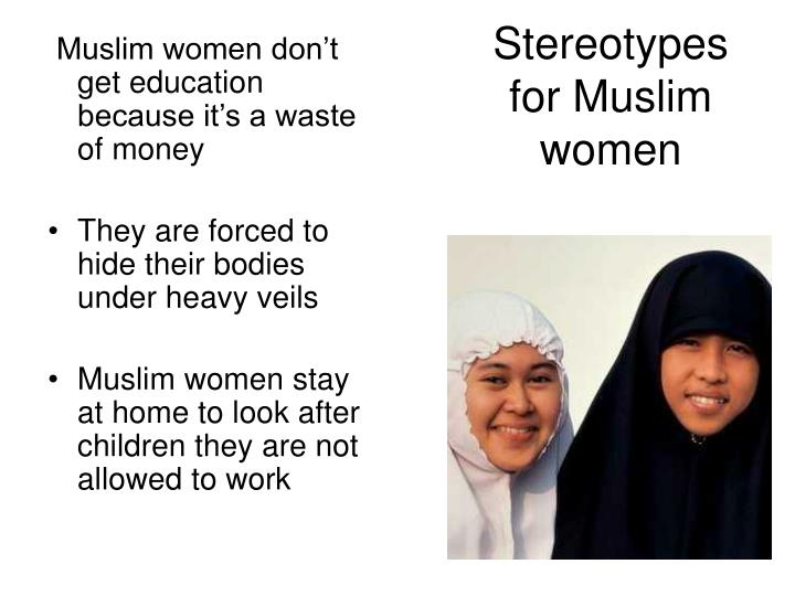 Stereotypes for Muslim women