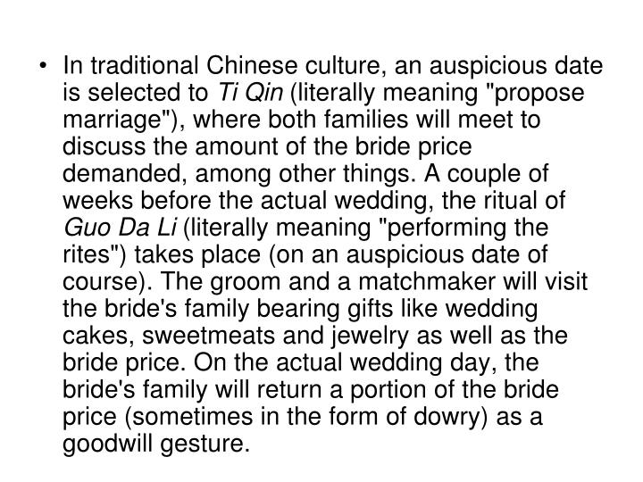 In traditional Chinese culture, an auspicious date is selected to