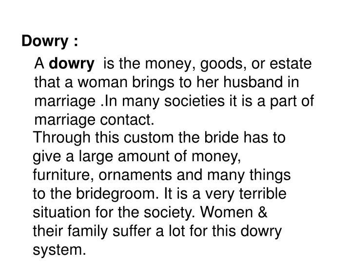 Dowry :