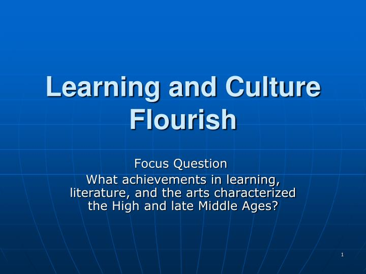 learning and culture flourish n.