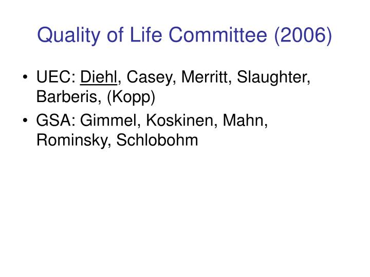 Quality of life committee 2006