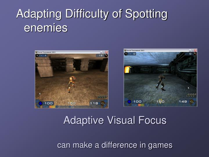 Adaptive Visual Focus