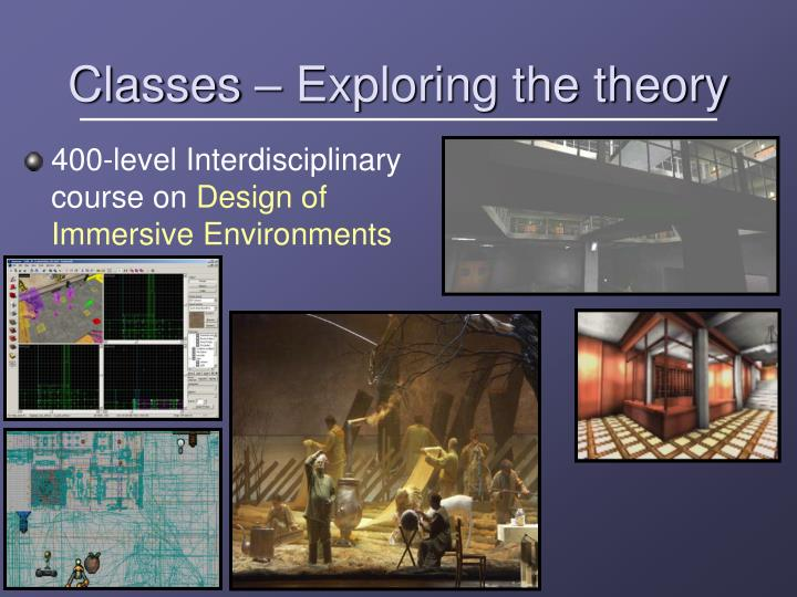 Classes – Exploring the theory