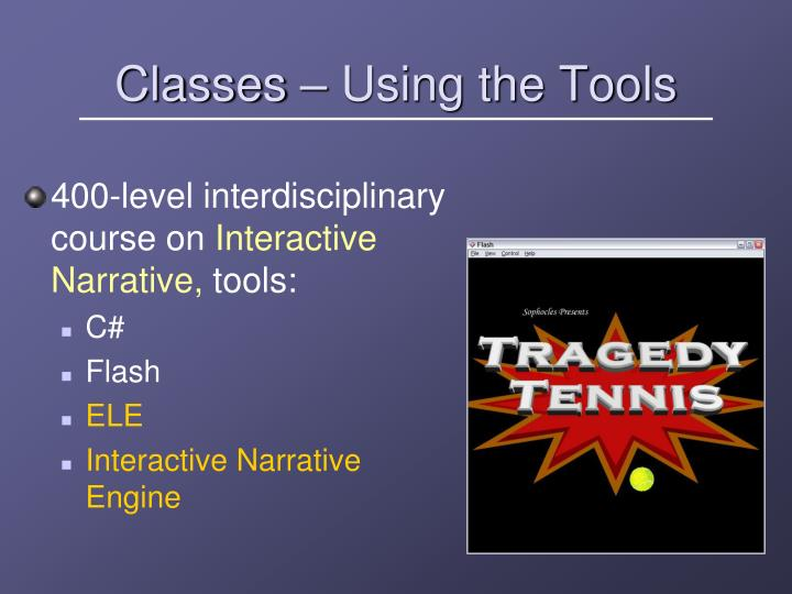 Classes – Using the Tools