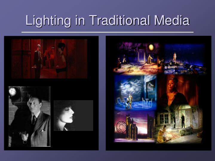 Lighting in Traditional Media