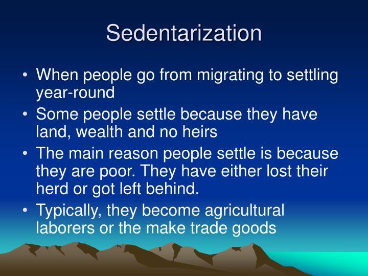 Sedentarization