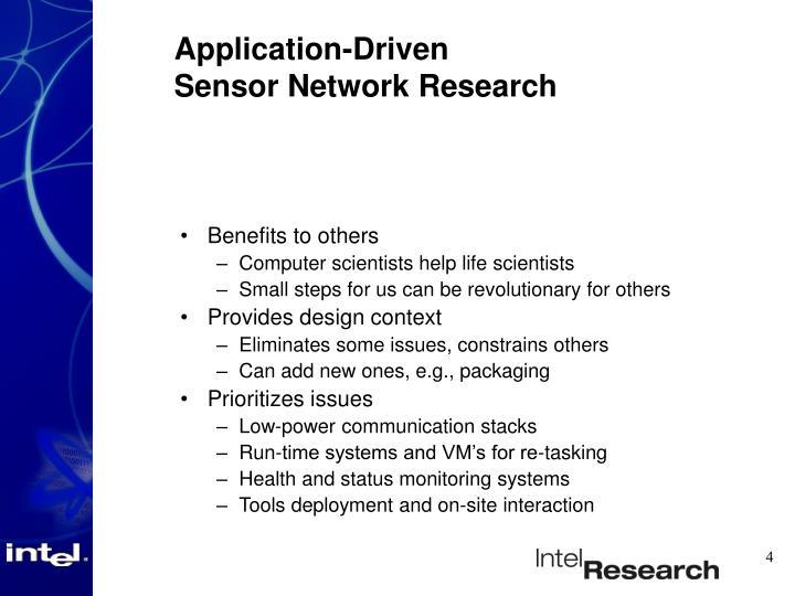 Application-Driven