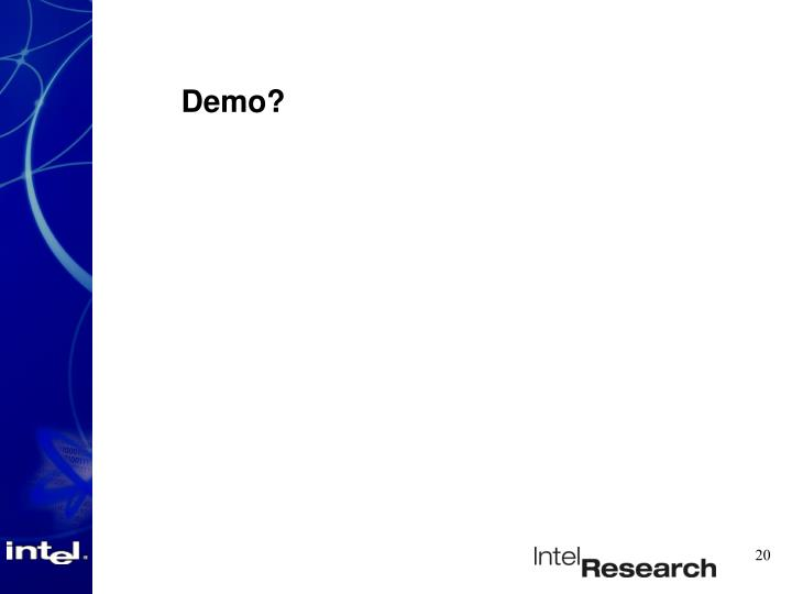 Demo?