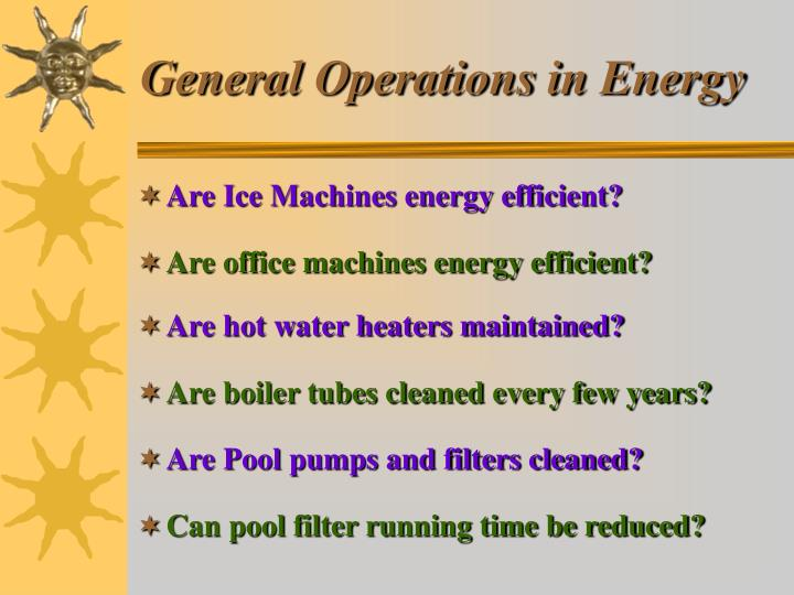 General Operations in Energy
