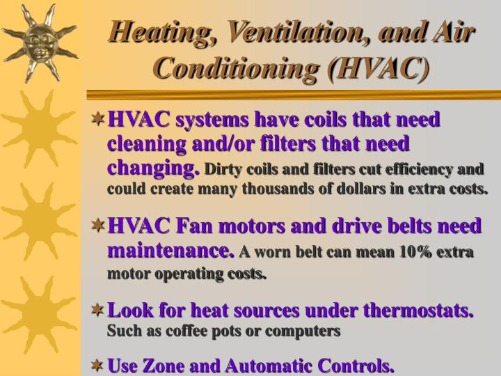 Heating, Ventilation, and Air Conditioning (HVAC)