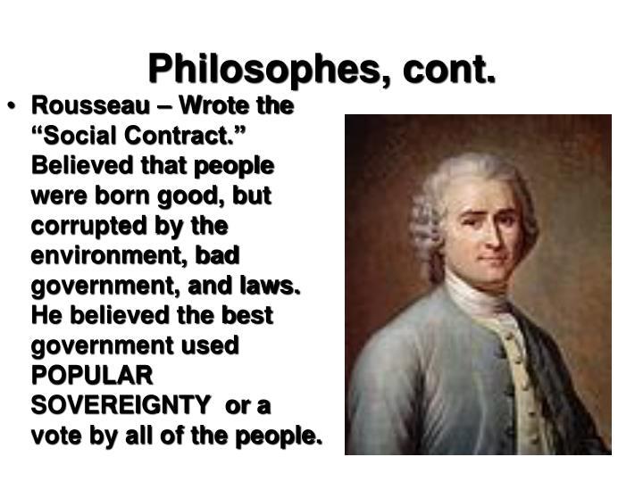 Philosophes, cont.
