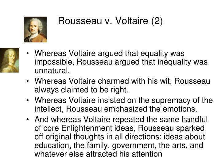Rousseau v. Voltaire (2)