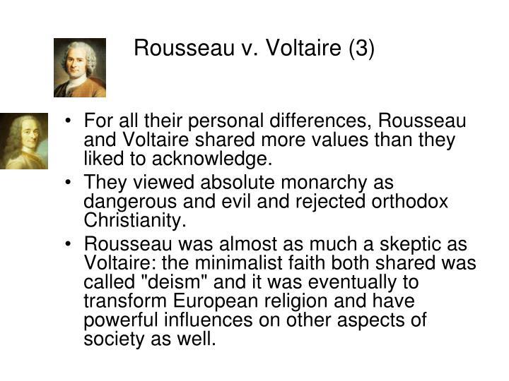Rousseau v. Voltaire (3)