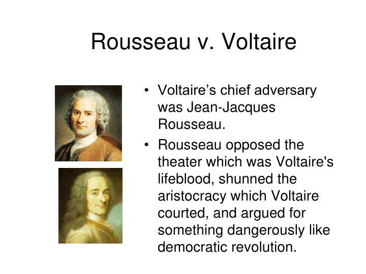 Rousseau v. Voltaire