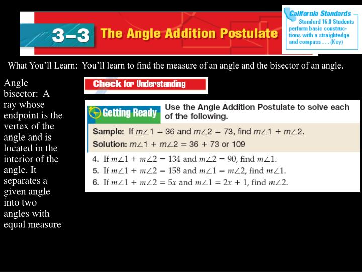 What You'll Learn:  You'll learn to find the measure of an angle and the bisector of an angle.