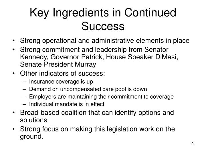 Key ingredients in continued success