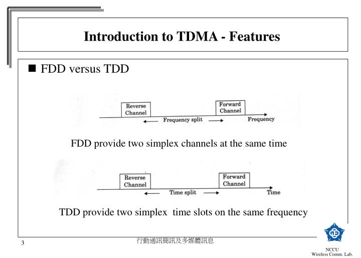 Introduction to TDMA - Features
