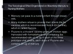the toxicological effect engendered on absorbing mercury to nursing mothers