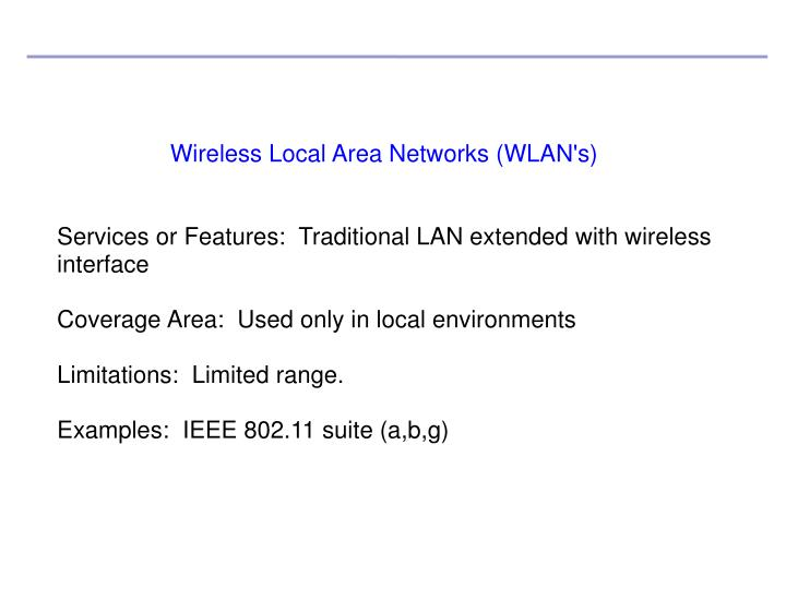 Wireless Local Area Networks (WLAN's)