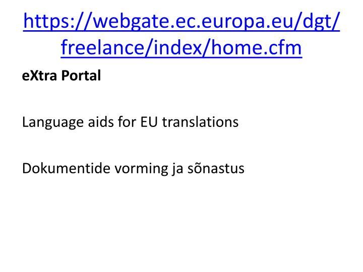 https://webgate.ec.europa.eu/dgt/freelance/index/home.cfm