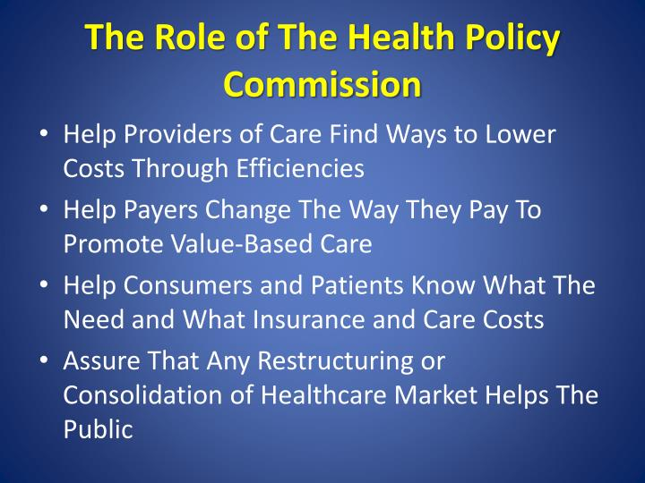 The Role of The Health Policy Commission