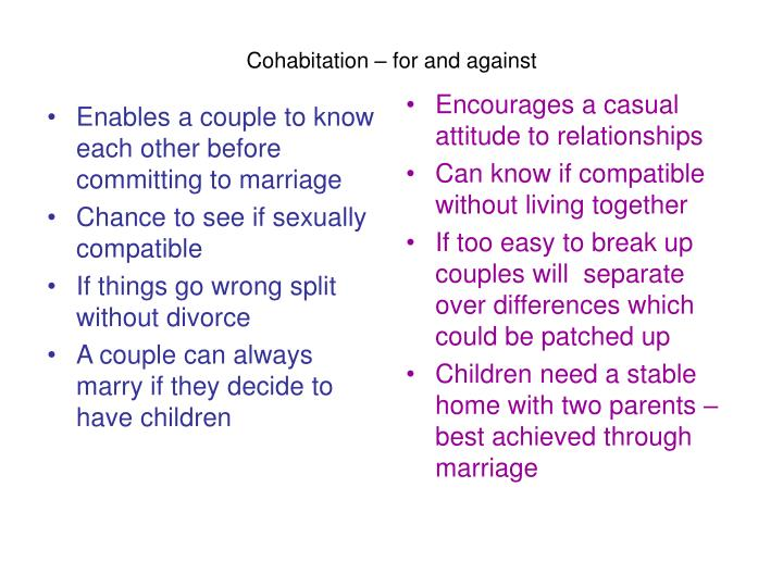 Enables a couple to know each other before committing to marriage