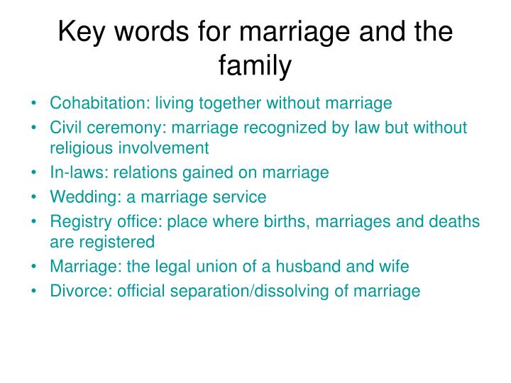 Key words for marriage and the family