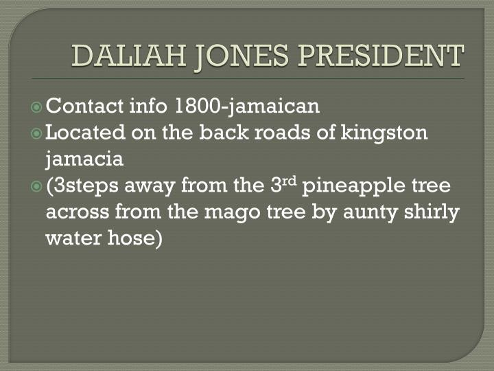 DALIAH JONES PRESIDENT