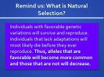 remind us what is natural selection