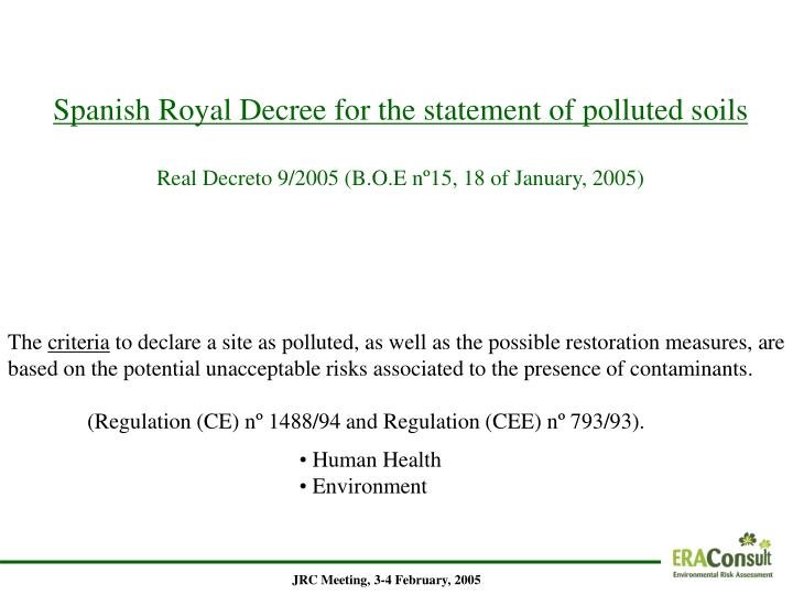 Spanish Royal Decree for the statement of polluted s