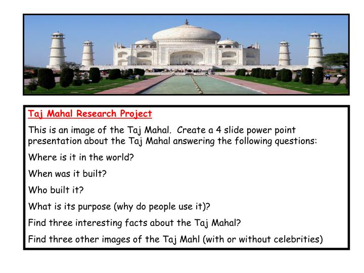 Taj Mahal Research Project