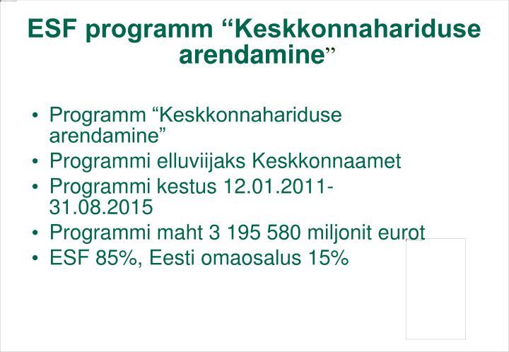 """ESF programm """"Keskkonnahariduse arendamine"""