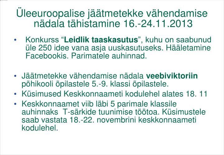 Üleeuroopalise jäätmetekke vähendamise nädala tähistamine 16.-24.11.2013