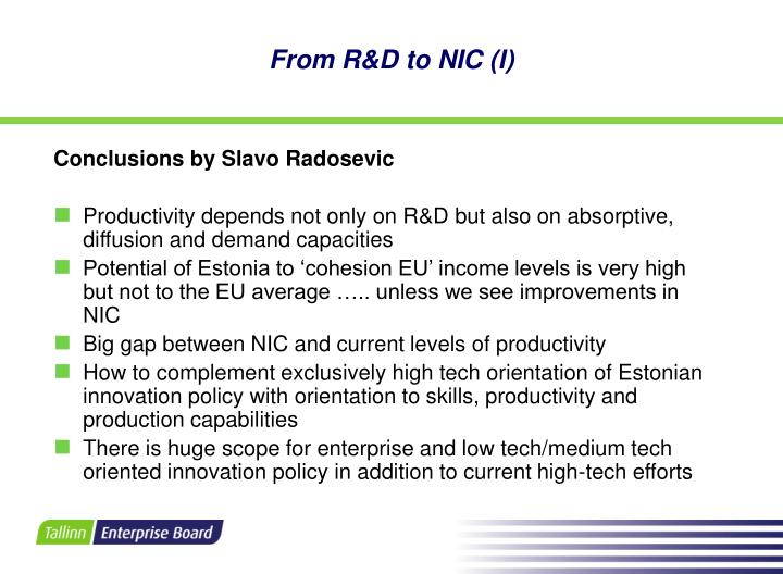 From R&D to NIC (I)