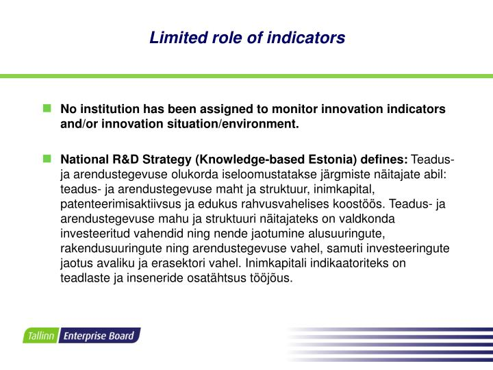Limited role of indicators