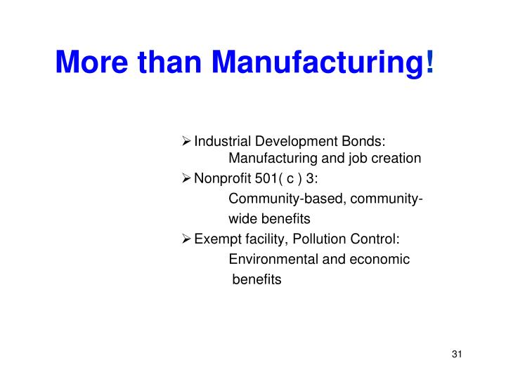 More than Manufacturing