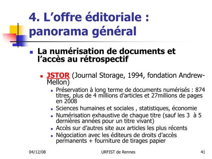 4. L'offre éditoriale : panorama général