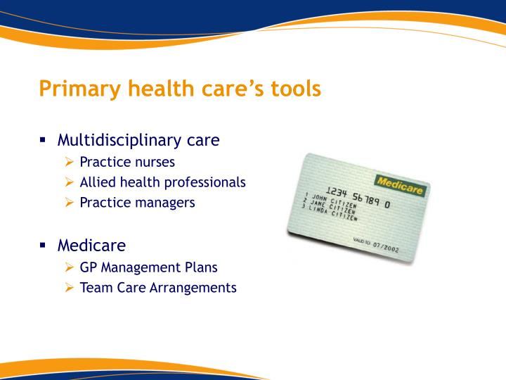 Primary health care's tools