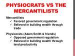 physiocrats vs the mercantilists