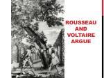 rousseau and voltaire argue