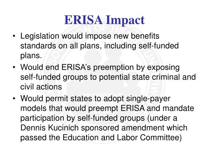 Legislation would impose new benefits standards on all plans, including self-funded plans.