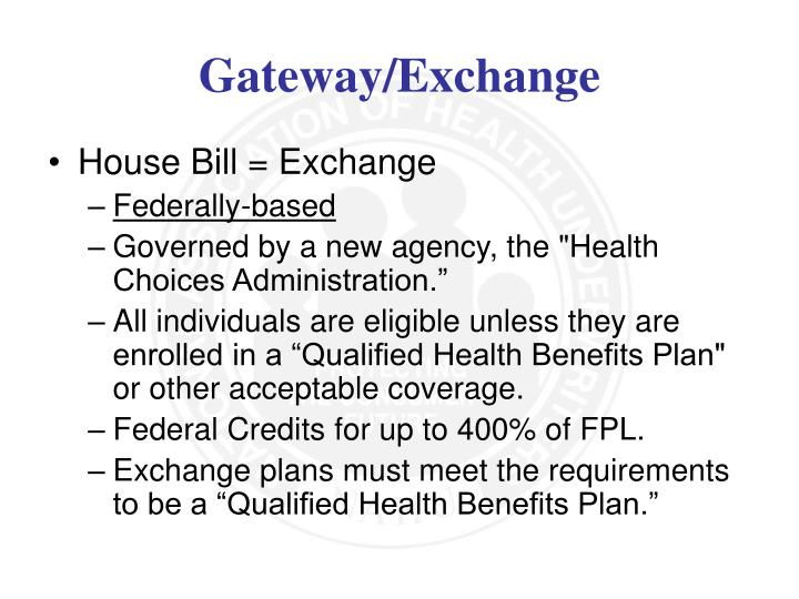 House Bill = Exchange