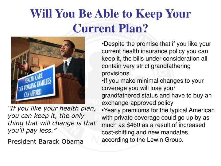 Will You Be Able to Keep Your Current Plan?