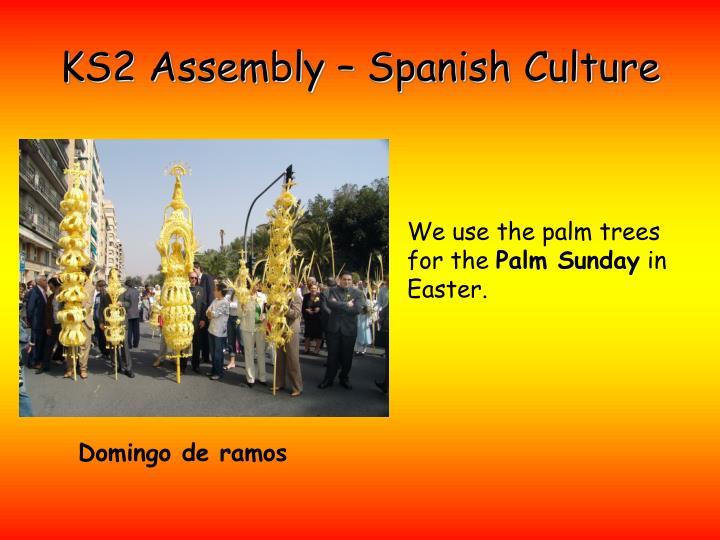 KS2 Assembly – Spanish Culture