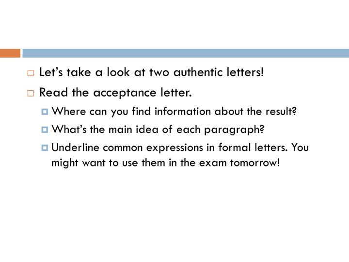 Let's take a look at two authentic letters!