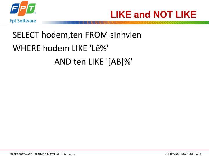 LIKE and NOT LIKE