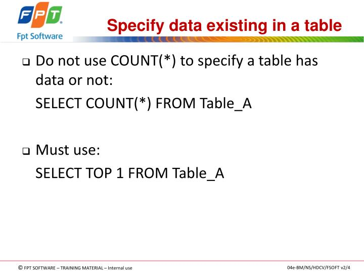 Specify data existing in a table