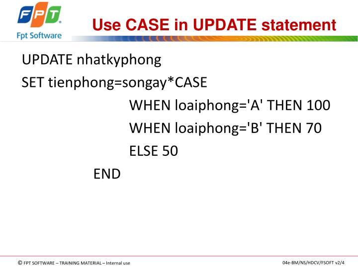Use CASE in UPDATE statement